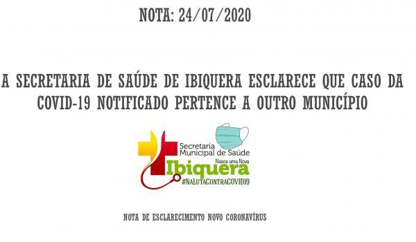 A SECRETARIA DE SAÚDE DE IBIQUERA ESCLARECE QUE CASO DA COVID-19 NOTIFICADO PERTENCE A OUTRO MUNICÍPIO