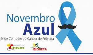 PREFEITURA DE IBIQUERA PROMOVE AÇÃO DE PREVENÇÃO AO CÂNCER DE PRÓSTATA EM ALUSÃO A CAMPANHA NOVEMBRO AZUL